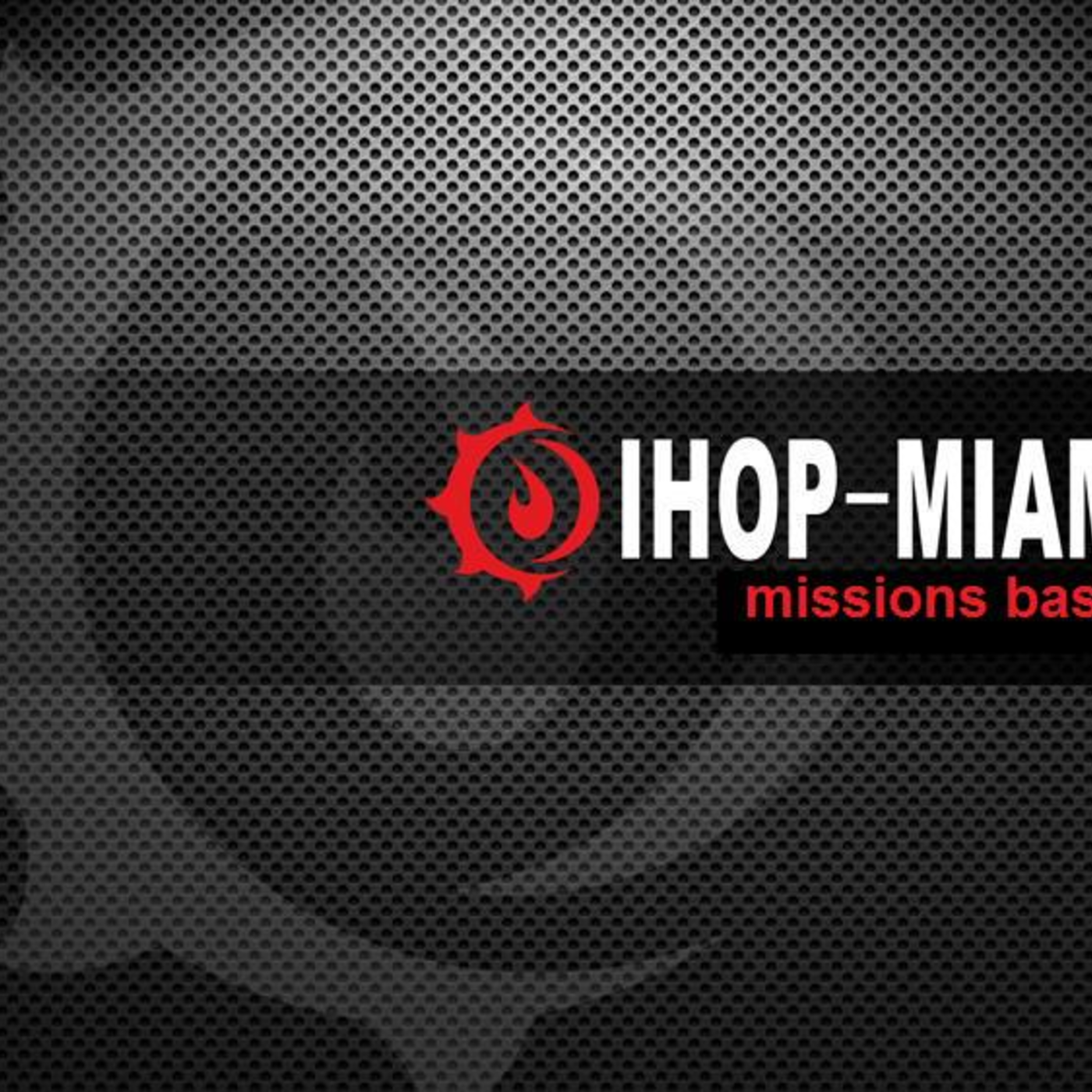 IHOP-Miami Official Podcast