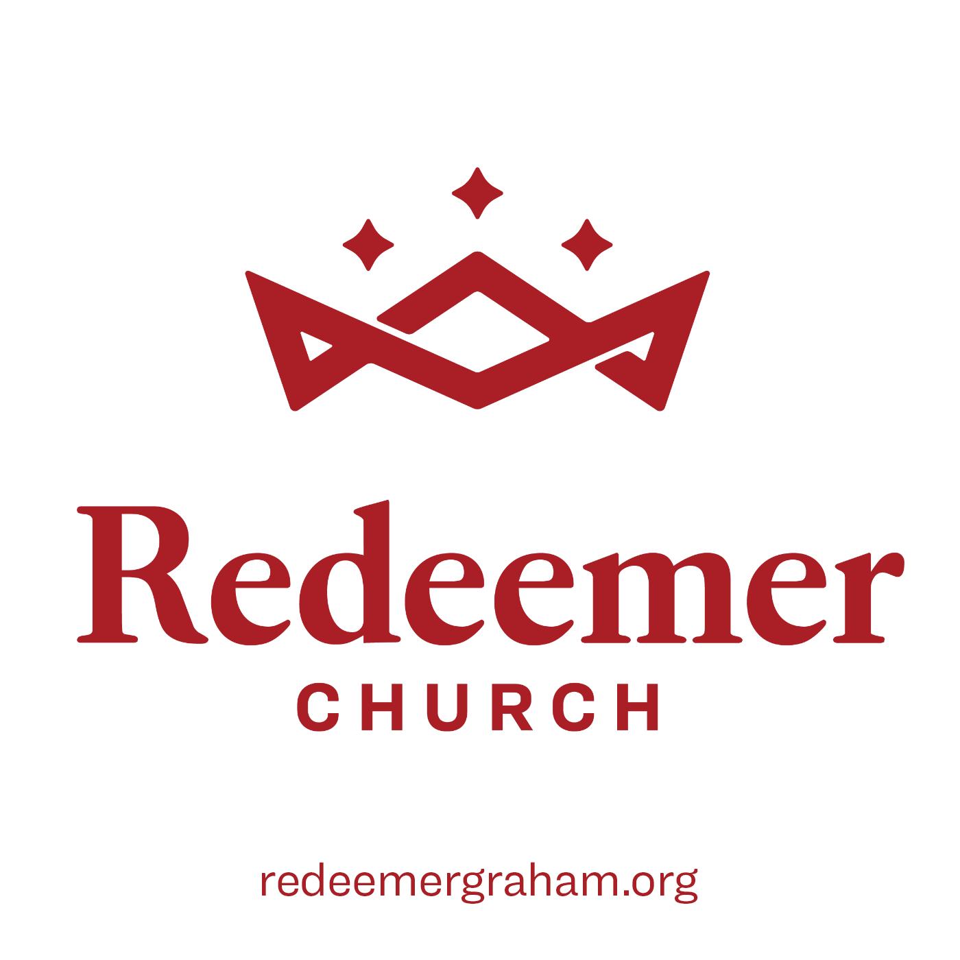 Redeemer Church of Graham: Sermons
