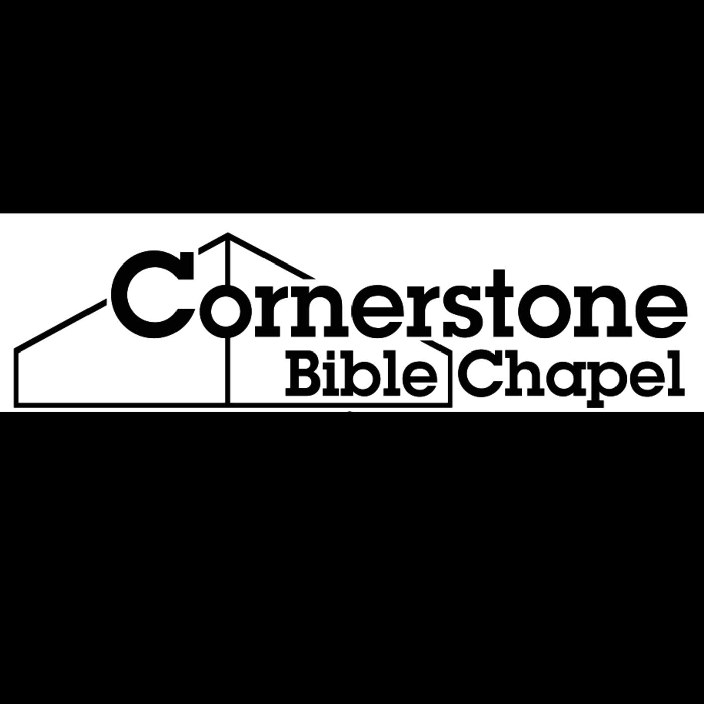 Cornerstone Bible Chapel Messages