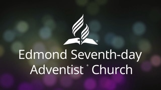 Edmond Seventh-day Adventist Church | MEDIA