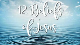 summerland presbyterian church 12 beliefs of jesus